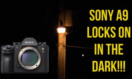 Sony A9 Locks Onto Subject In Complete Darkness