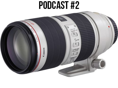 The Silentwisher Photography Podcast #2 New Canon Lenses! | 70-200 f4 II & 70-200 f2.8 III