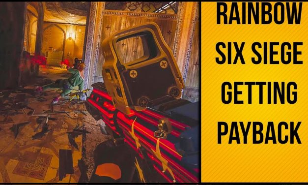 Getting Payback A Year Later   Rainbow Six Siege