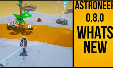 Astroneer Update 0.8.0 Whats New | New Tutorial Walk Through