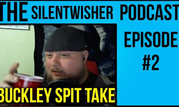 The Silentwisher Podcast | Episode #2 | W/ Buckley, Kasey & Northern