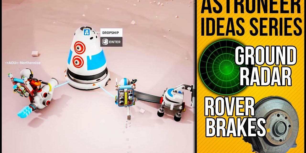 Items, Modes & Ideas I'd Like Added To The Game   Astroneer Ideas