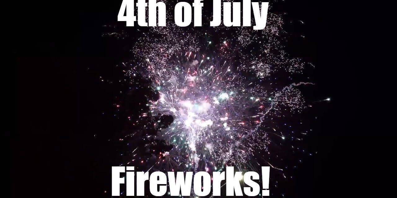My Local Fireworks Show   Fourth Of July Fireworks   – Vlog