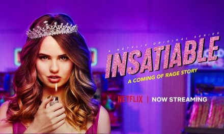 Insatiable Is Actually Good Ignore The Haters