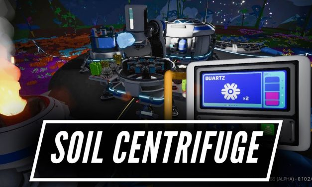 How The Soil Centrifuge Works – Astroneer