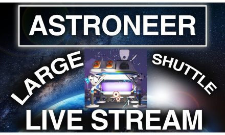 Finishing The Large Shuttle And Taking Off In Astroneer! Part 2/2