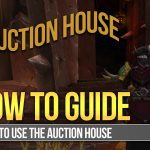 How To Auction House | World Of Warcraft Guide