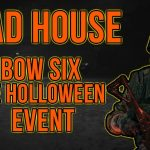 Mad House | Rainbow Six Siege Halloween Event Gameplay
