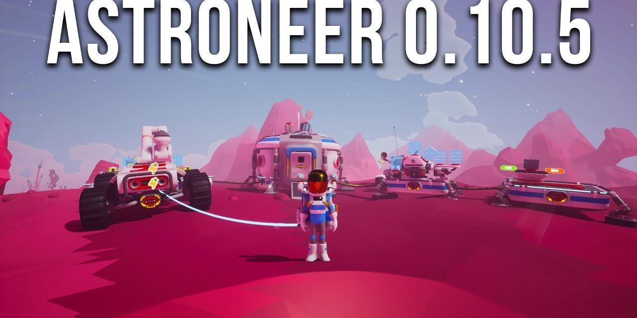 Astroneer Update 0.10.5 Exploring The Exotic Moon | Terrain 2.0 [Part 1]