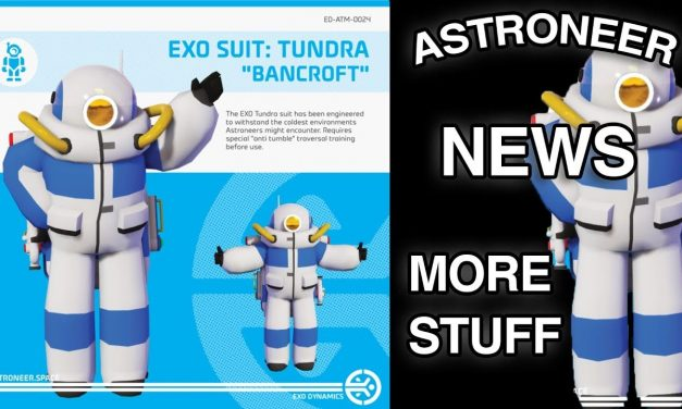 """Astroneer News: Exo Suit Tundra """"Bancroft"""" & More Customization's & Dance Emotes"""