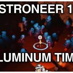 Aluminum Time! – Astroneer 1.0 Playthrough №3