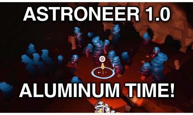 Aluminum Time! – Astroneer 1.0 Playthrough №3