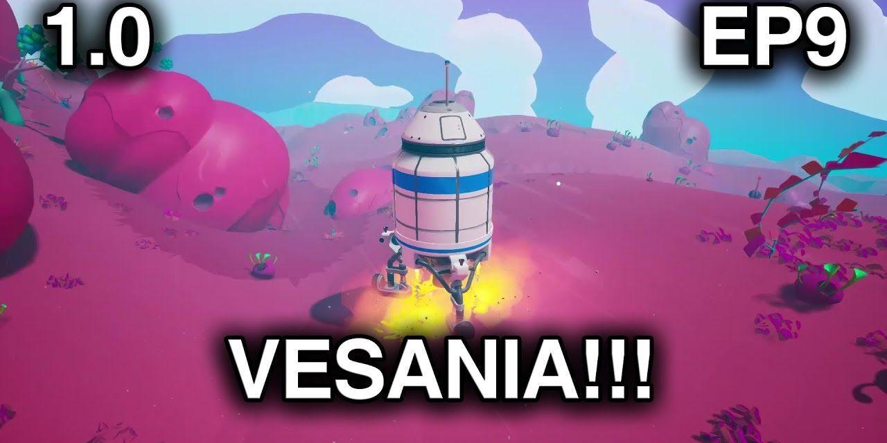 Resource Run To VESANIA – Exotic Planet – Astroneer Episode 9