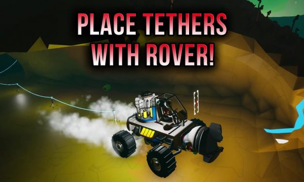 You Can Deploy Tethers With Rovers! Astroneer Tips & Tricks
