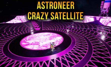 Astroneer Crazy Space Satellite – Episode 12