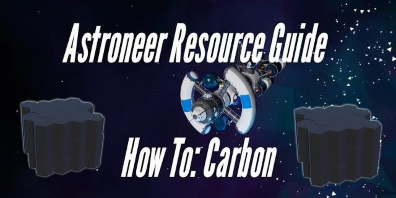 Astroneer Resource Guide: Carbon
