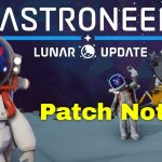 Astroneer Lunar Update Patch Notes