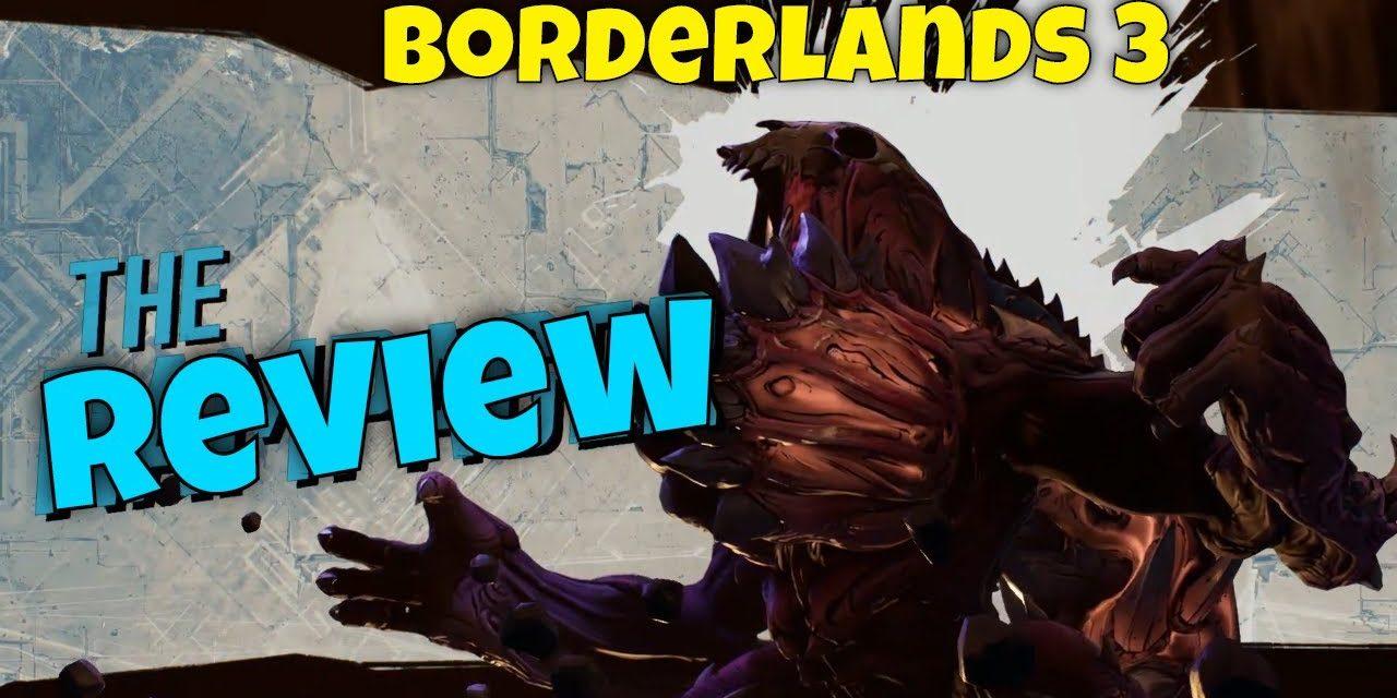 Get Borderlands 3 Now! | My Review Of Borderlands 3