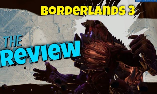 Get Borderlands 3 Now! | My Review Of Borderlands 3