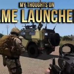 My Thoughts On Game Launchers | Arma 3 Gameplay