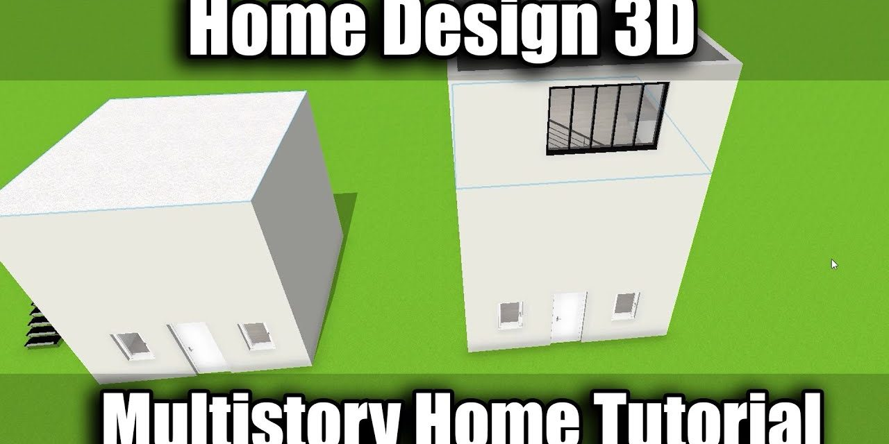 How To Create Multi-Story Homes In Home Design 3D