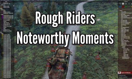 Rough Riders Noteworthy Moments – Arma 3 Zeus POV/Gameplay