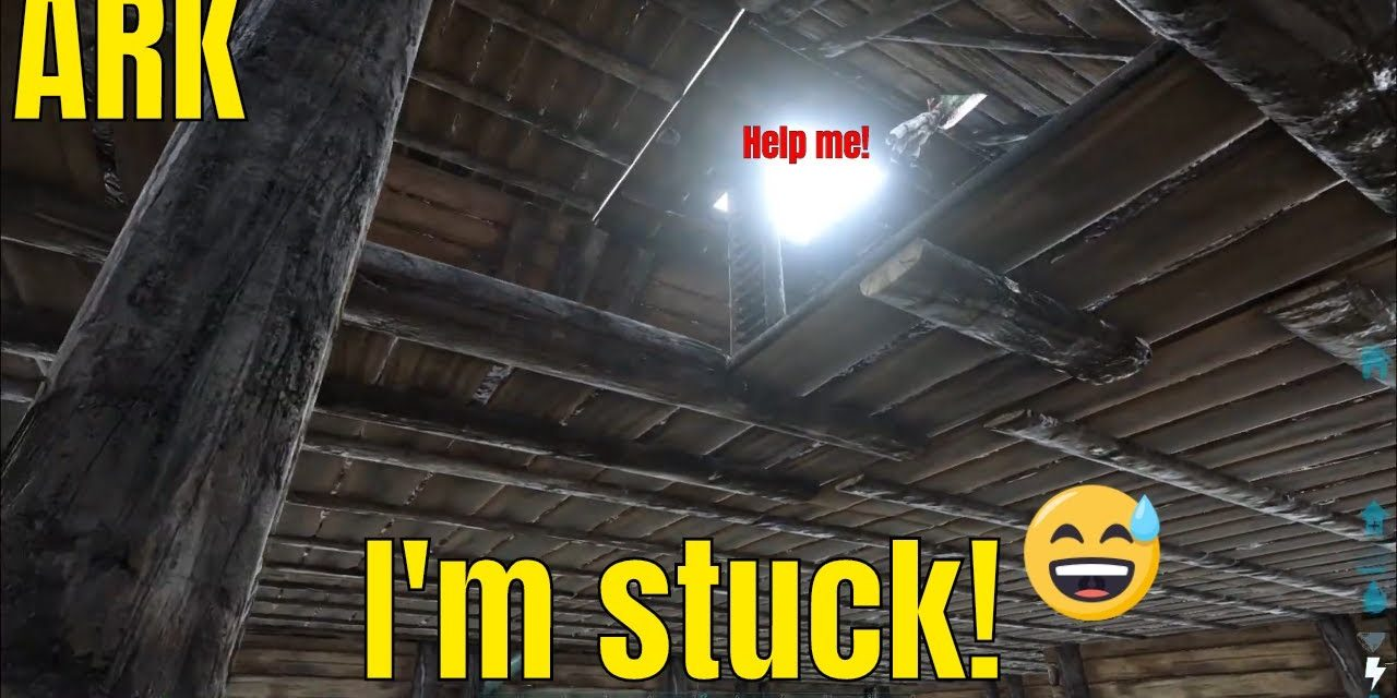 Got Stuck In A House & Getting Rescued In Ark