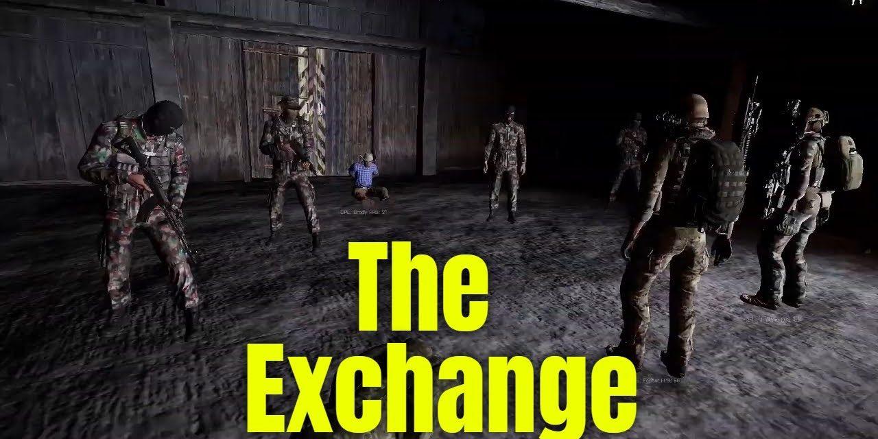 The Exchange – Arma 3