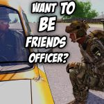 Making Friends & Enemies – Arma 3 Rough Riders [3.6.2020]