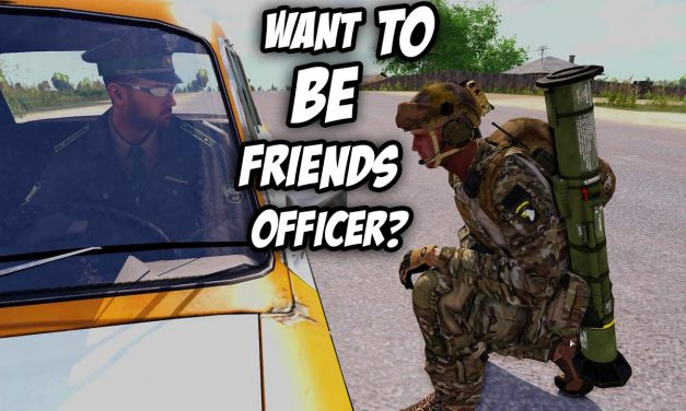 Making Friends & Enemies – Arma 3 Rough Riders [3.6.2020]