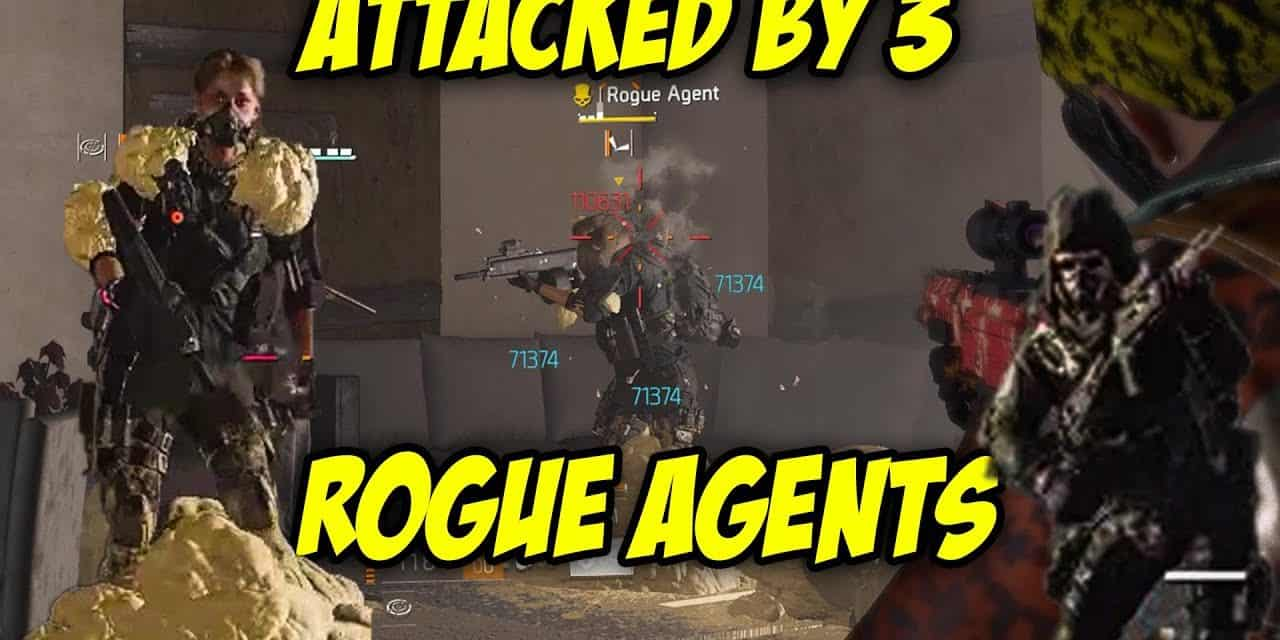Getting Attacked By 3 Rogue Agents – The Division 2
