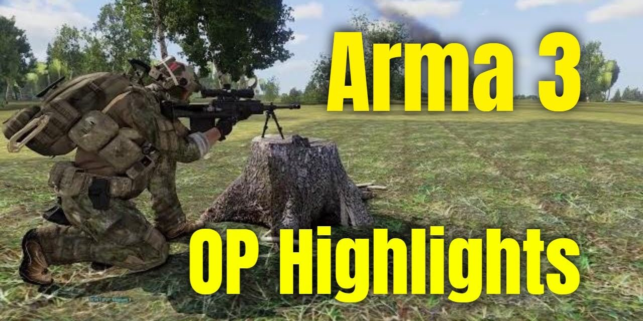 Arma 3 Operation Highlights 4.11.2020 – Rough Riders