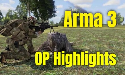 Arma 3 Operation Highlights 4.11.2020