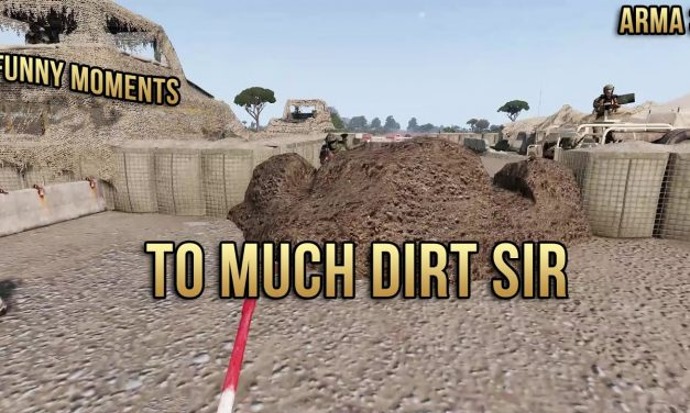 Too much dirt sir – Arma 3 Funny Moments – Rough Riders