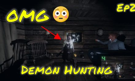 Super Scary Demon in Phasmophobia – Ep2
