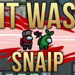 Among Us – It Was SNAIP! – №7