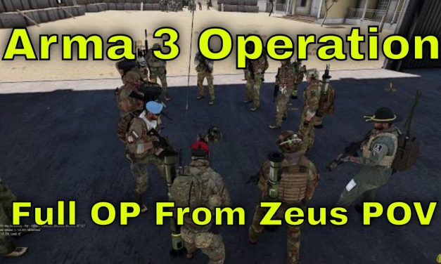 Arma 3 Operation From Start To Finish Zeus View   Rough Riders
