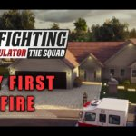 My First Fire – Fire Fighting Simulator The Squad