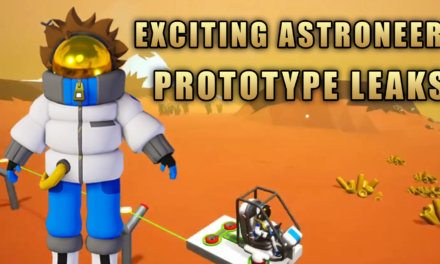 Exciting Astroneer Prototype Leaks