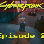 Fighting In The Street – Cyberpunk 2077 LP-EP2