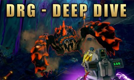 Super Chaotic Deep Rock Galactic Deep Dive