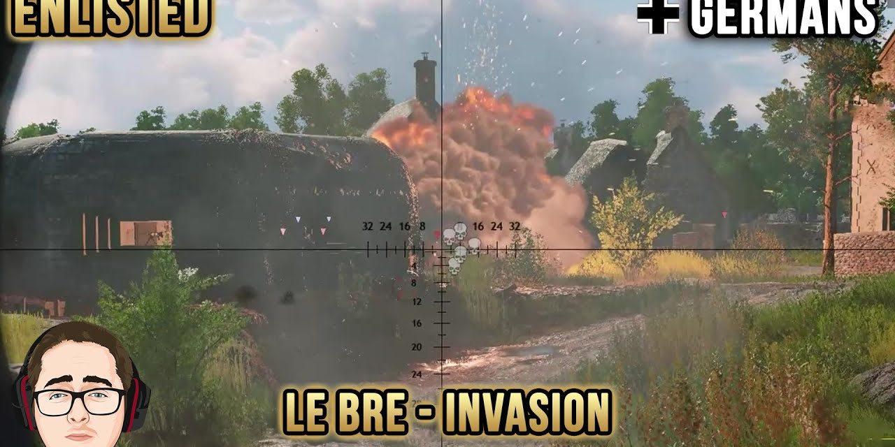 Le Bre Invasion Chaos | Germans | Enlisted