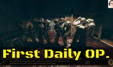 My First Daily OP – Fallout 76